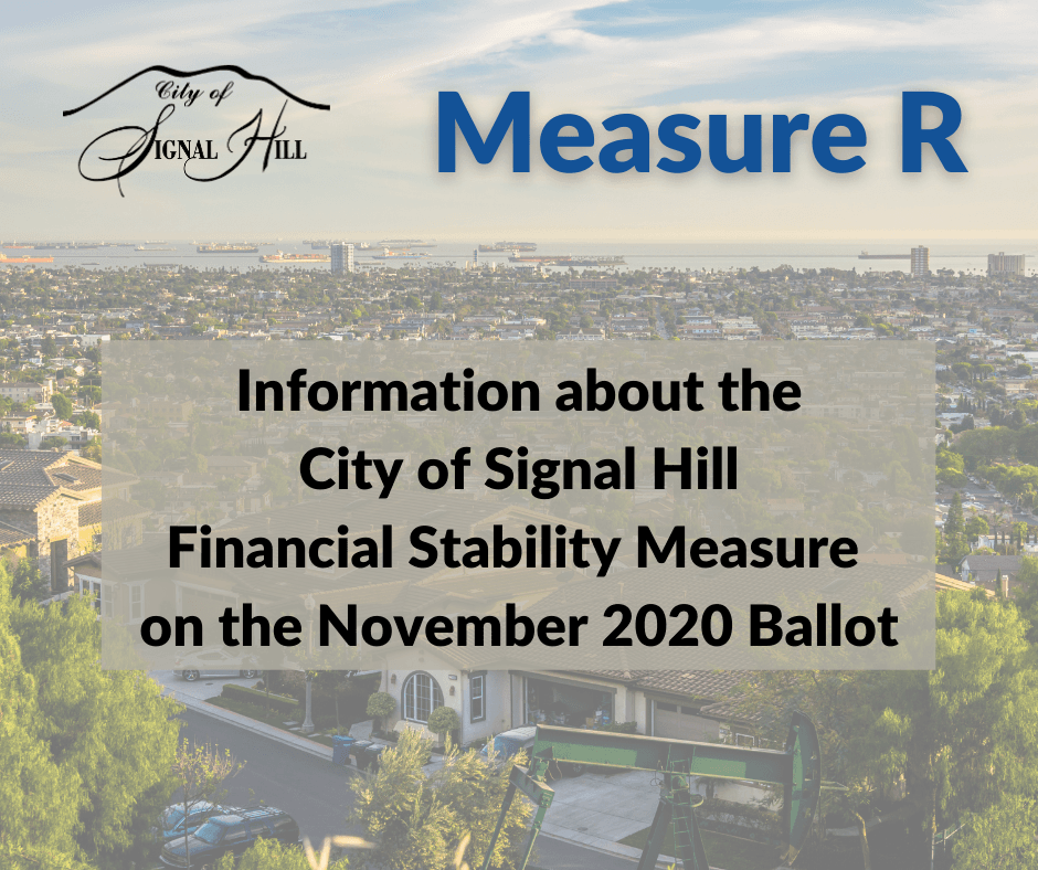 Information About the City of Signal Hill Financial Stability Measure on the November 2020 Ballot