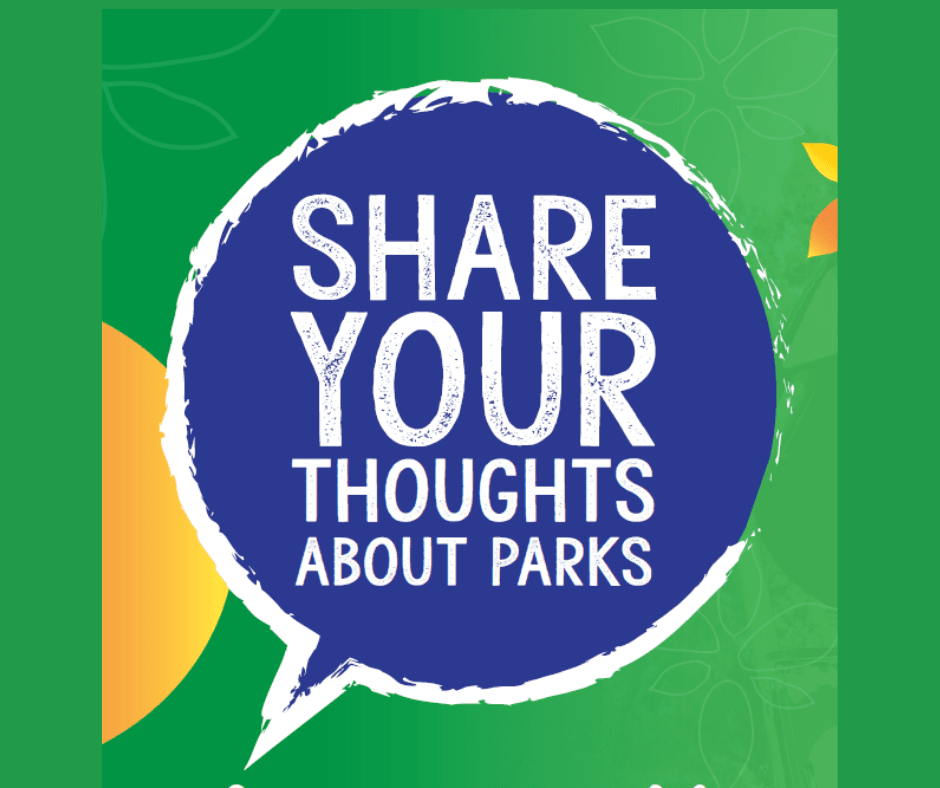 Share Your Thoughts About Parks