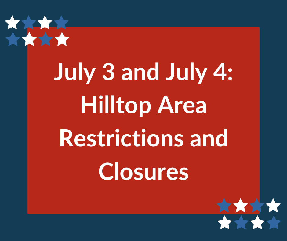 July 3 and 4 Closures