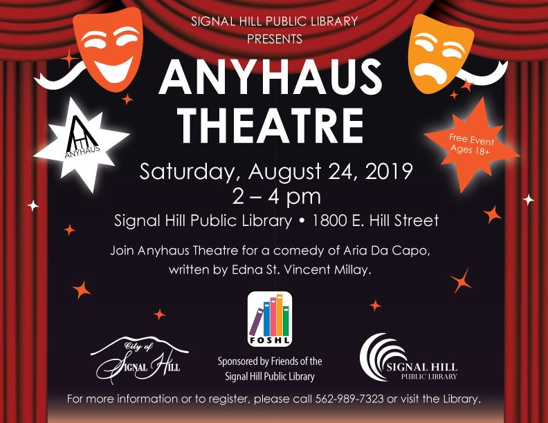 Anyhaus Theater Saturday August 24 Free Ages 18+ Signal Hill Library